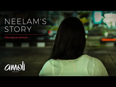 Neelam's Story (English) | #SaveEveryAmoli