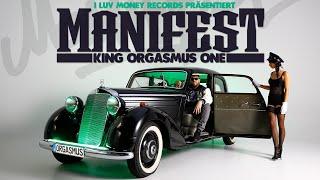King Orgasmus One - Manifest (Beat by Lea Canere, Shad Velez & Freshmaker)