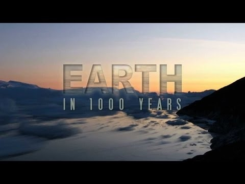 What Will Earth Look Like in 1000 Years? (Earth Documentaries)