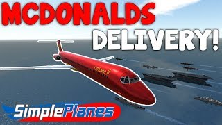 MCDONALDS CARRIER DELIVERY!  -  Simple Planes