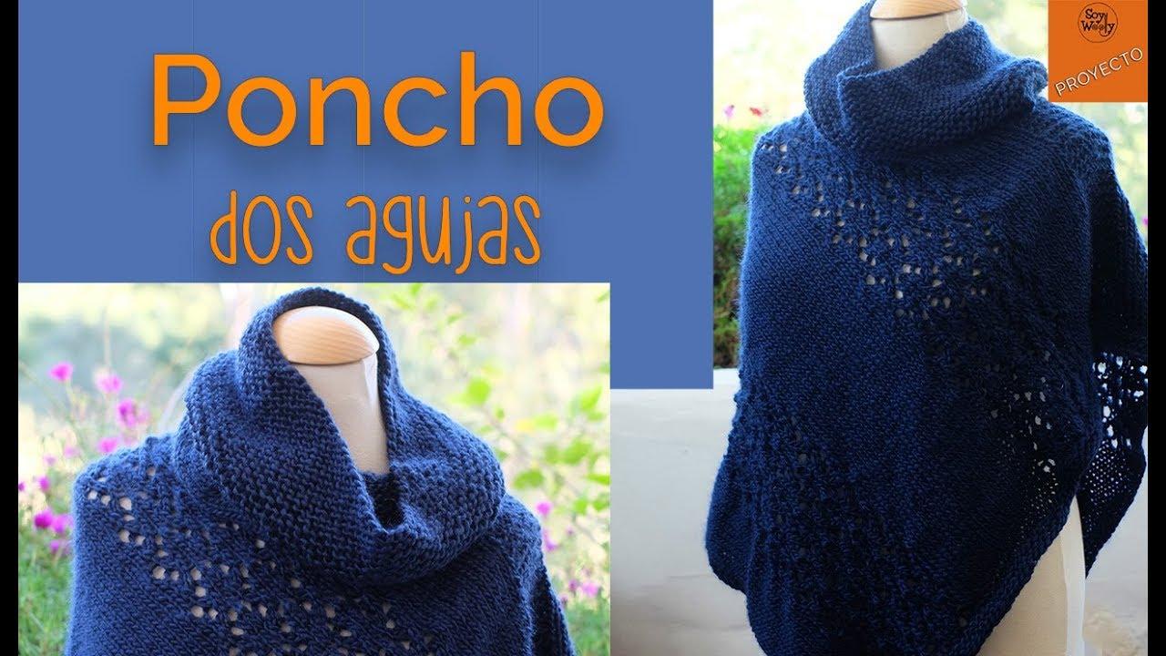de10fca25 La Forma Más Fácil de Tejer un Poncho en Dos Agujas - Soy Woolly ...