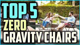 Top 5  Best Zero Gravity Chairs Of 2019