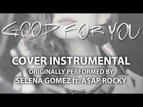 Good For You (Cover Instrumental) [In the...