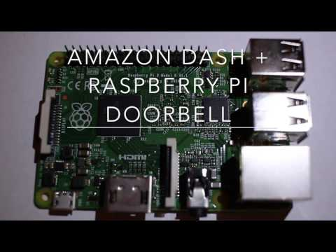 Smart Doorbell Using Raspberry Pi And Amazon Dash Button!
