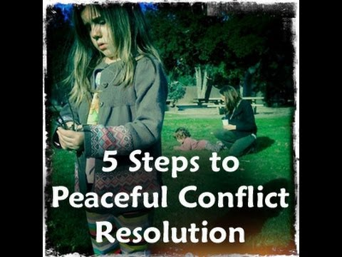 5 Steps to Peaceful Conflict Resolution