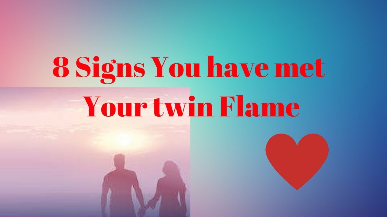 Signs you ve met your twin soul