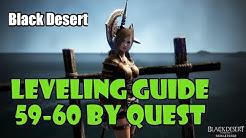 [Black Desert] Fast No Grind Leveling Guide | 59-60