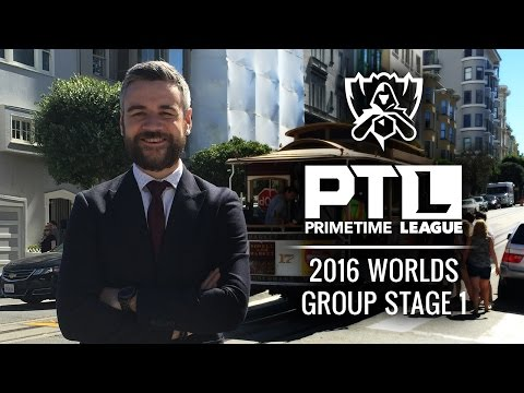 PrimeTime League:  Worlds 2016 Group Stage -  Week 1