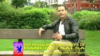 SALSA DANCE: 7 SPIRITUAL STEPS. By Alex Sosa.