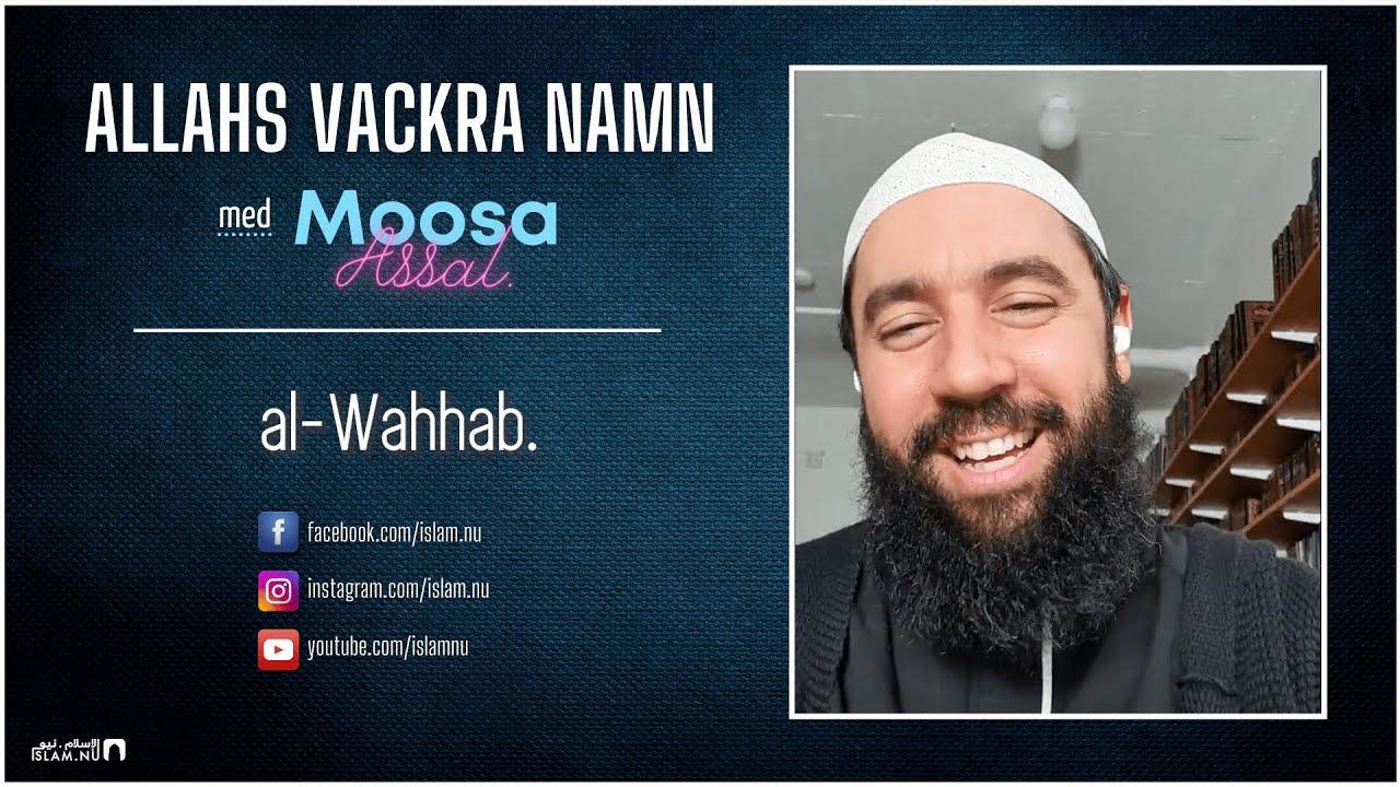 Allahs Vackra Namn | del 6