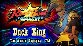 【TAS】REALBOUT SPECIAL - DUCK KING