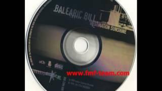 Balearic Bill - Destination Sunshine (Original Mix) (1999)