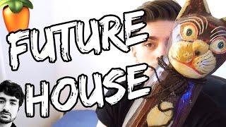 HOW TO MAKE FUTURE HOUSE + FLP and Serum preset