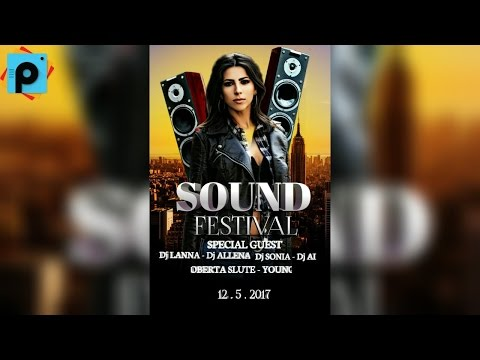 PICSART EDITING TUTORIAL | DESIGN A SOUND FESTIVAL FLYER | SOUND FESTIVAL EDITING IN PICSART