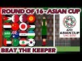 Beat The Keeper - 2019 AFC Asian Cup - Round of 16 - Rerun - Marble Race