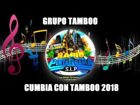 CUMBIA CON TAMBOO 2018 - GRUPO TAMBOO - CUMBIAS SONIDERAS LIMPIAS 2018