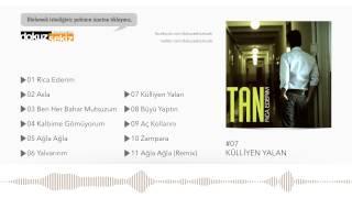 Tan Taşçı - Külliyen Yalan (Official Audio) Video