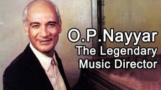 Margadarshi Archival - Margadarshi - O. P. Nayyar (Indian Film Music Director and Composer)