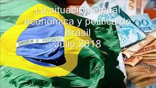 La situación actual económica y política de Brasil