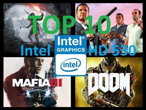 Top 10 Best Games for Intel HD Graphics 530