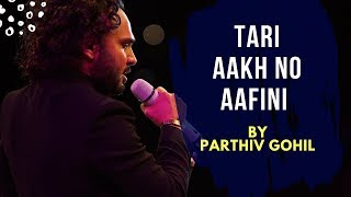 Tari Aakh no Aafini by Parthiv Gohil