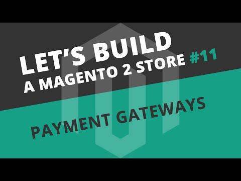Let's build a Magento 2 store: Ep11 - Payment Gateways (PayPal & Stripe)