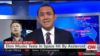 CNN Breaking News : Elon Musks Space RoadStar Hit By AsStaroid