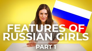 TOP 10 features of Russian girls   part 1