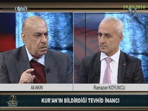 19-03-2016 Kur'an'ın Bildirdiği Tevhid İnancı – Ali AKIN - Kur'an'la Yüzleşme – Hilal TV