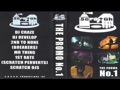 'SCRATCH' (Edinburgh) -The Promo No.1- feat. Second To None bboys & world champ DJs [1999. RARE VHS]