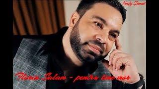 Florin Salam- Pentru tine mor (Big Man IMPEX 2019)