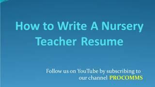 How To Write A Nursery School teacher Resume   Nursery teacher Resume