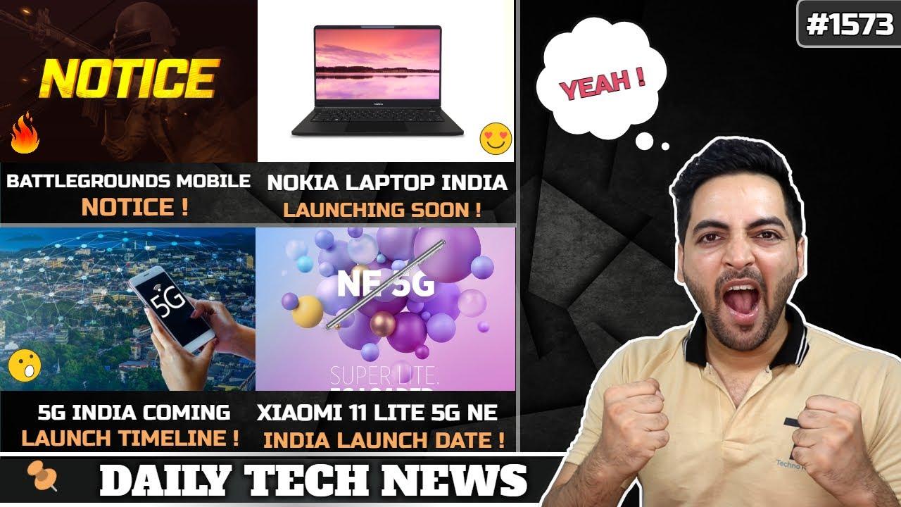 5G India Launch Date😍,BGMI Illegal,Nokia Laptop India,Asus India Scam,Xiaomi 11 Lite NE 5G India
