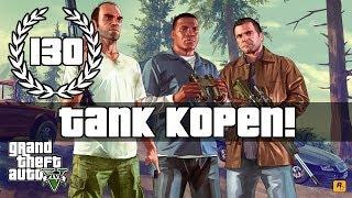 "GTA V - Aflevering 130 - ""Tank kopen!"""