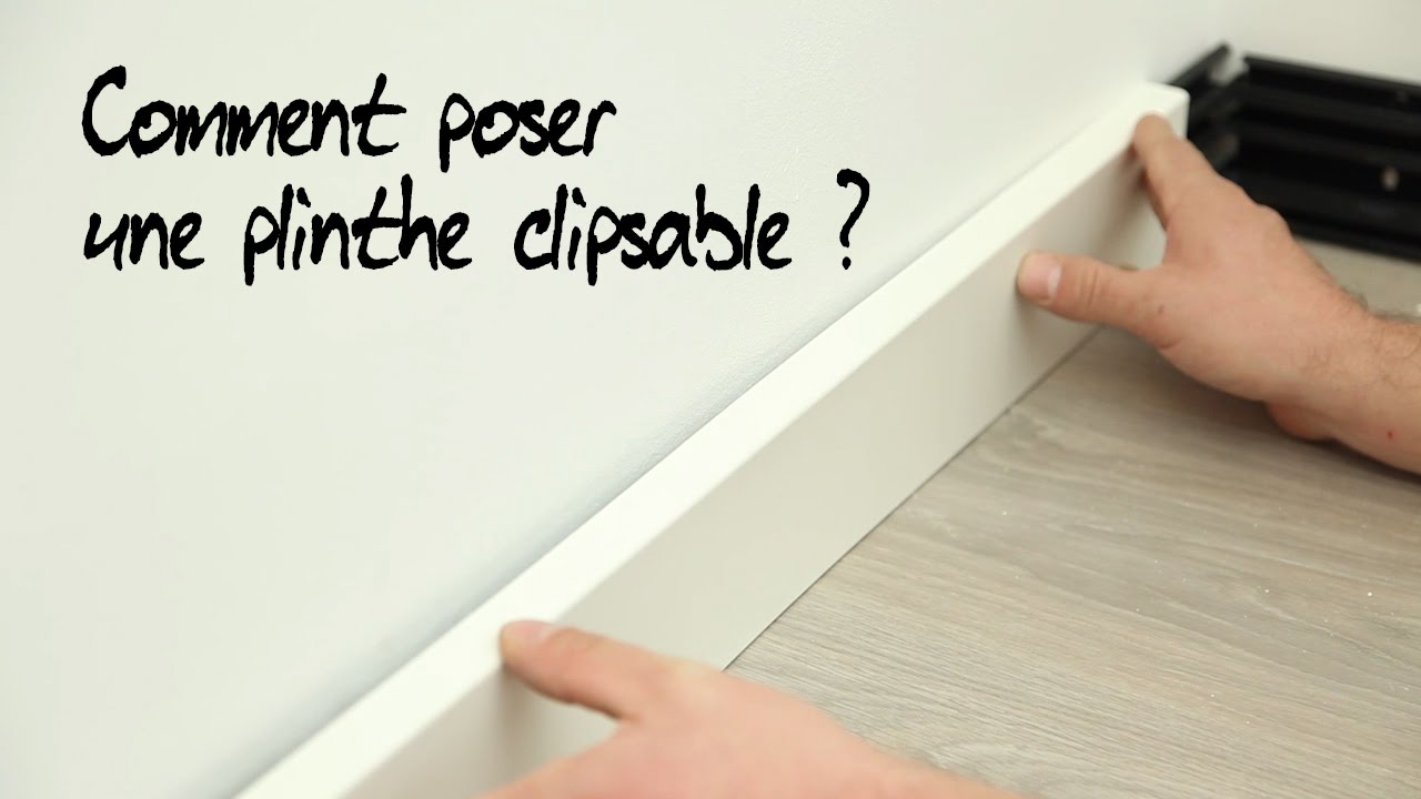 comment poser une plinthe clipsable youtube. Black Bedroom Furniture Sets. Home Design Ideas