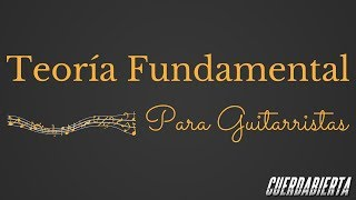 Teoría Fundamental Para Guitarristas