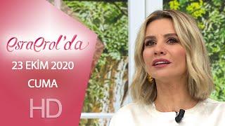 Esra Erol'da 23 Ekim 2020 | Cuma