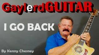 I GO BACK Kenny Chesney - GUITAR LESSON