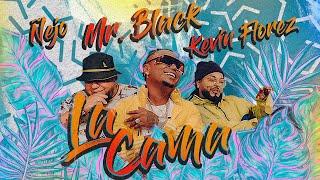 La Cama - Mr Black El Presidente, Ñejo y Kevin Florez (Video Oficial)