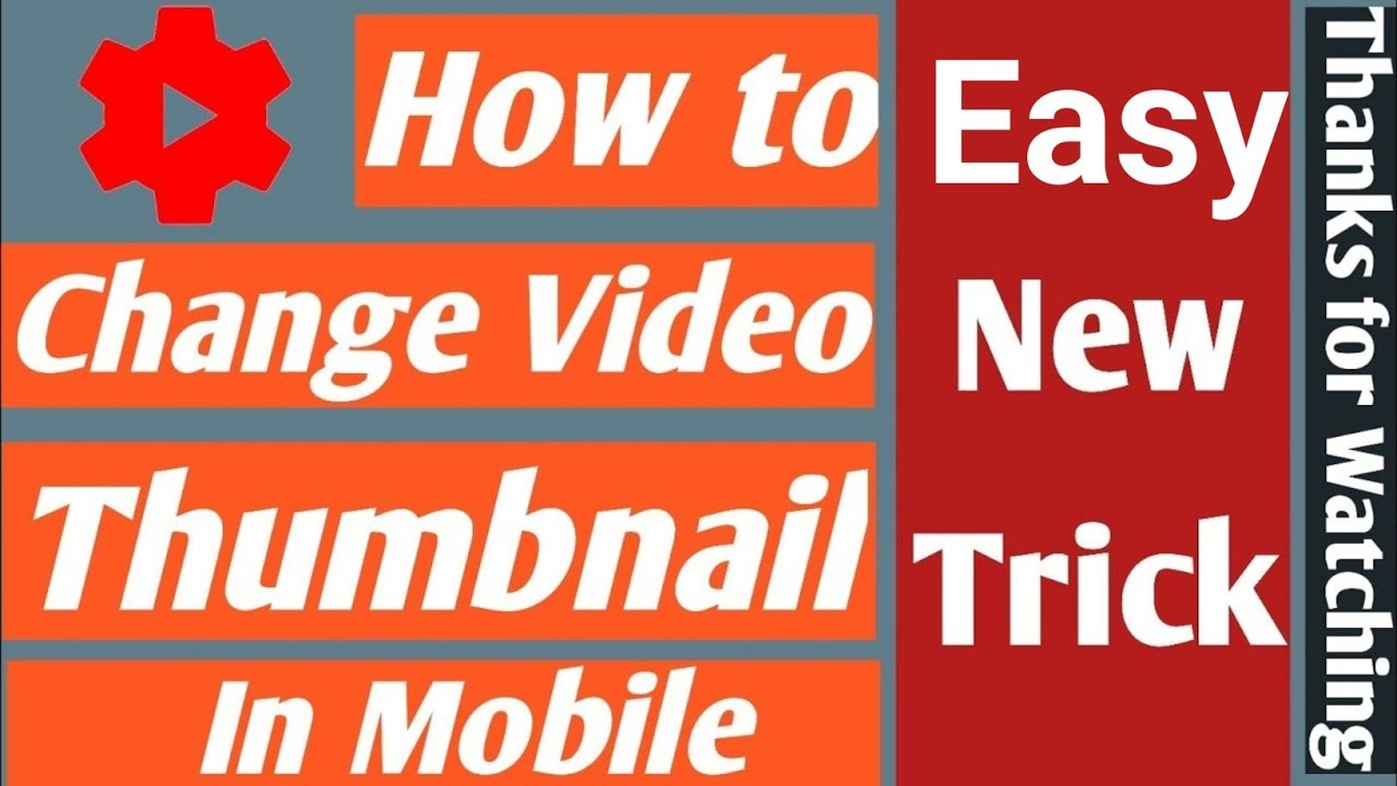 how to change youtube video thumbnail on phone in 2020 - YouTube