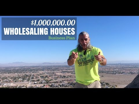 $1,000,00000 Wholesaling Houses Business Plan (Step-by-Step Game