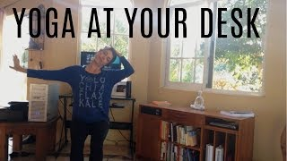 Yoga at Your Desk - Seated Chair Yoga