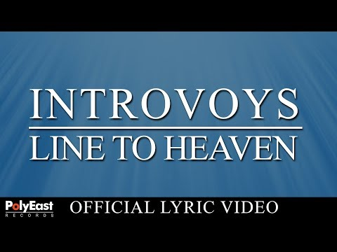 Introvoys - Line To Heaven  (Official Lyric Video)