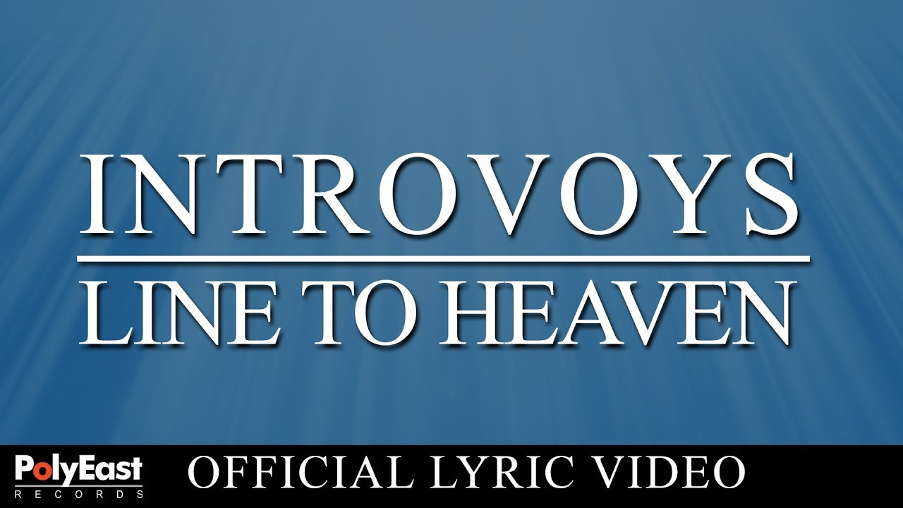 line to heaven by introvoys