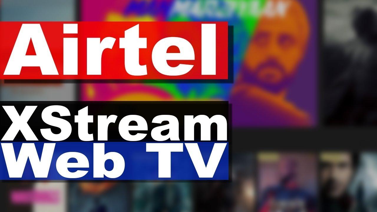 Airtel TV App on Website | Airtel Xstream