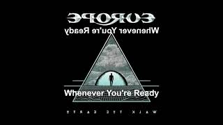 Europe - Whenever You're Ready (Reversed)