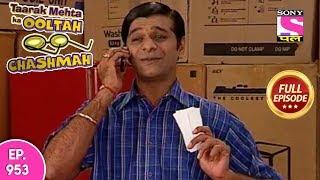 Taarak Mehta Ka Ooltah Chashmah - Full Episode 953 - 10th February , 2018