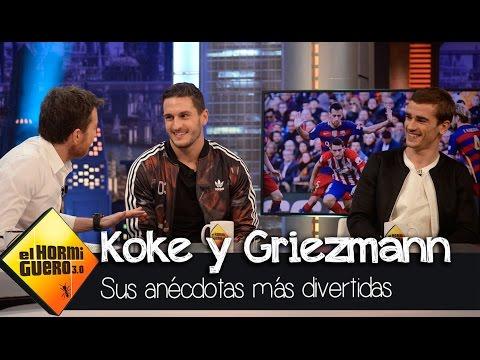 Koke y Griezmann nos cuentan las anécdotas más divertidas del Atlético de Madrid - El Hormiguero 3.0