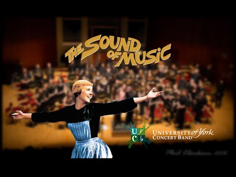 The Sound of Music - University of York Concert Band