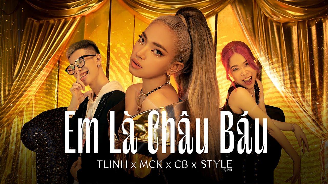 Em Là Châu Báu - TLinh x MCK x CB | Official MV